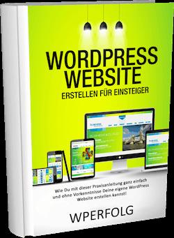 Wordpress Website erstellen für Einstiger