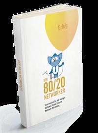 """Buch """"Der 80/20 Networker"""""""